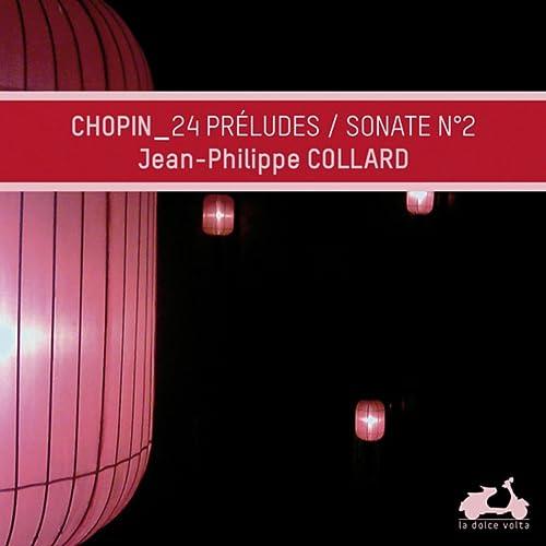 "Chopin: Préludes, Op. 28 & Piano Sonata No. 2 in B-Flat Major, Op. 35 - ""Funeral March"""