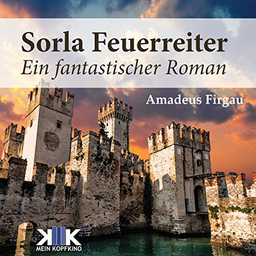 Sorla Feuerreiter     Sorla 4              By:                                                                                                                                 Amadeus Firgau                               Narrated by:                                                                                                                                 Thomas Dellenbusch                      Length: 8 hrs and 54 mins     Not rated yet     Overall 0.0