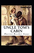 Uncle Toms Cabin Annotated