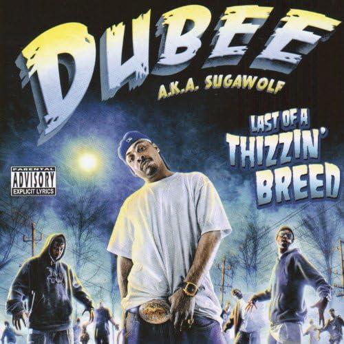 Dubee A.K.A. Sugawolf