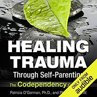 Healing Trauma Through Self-Parenting Titelbild