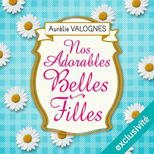 Nos adorables belles-filles audiobook cover art