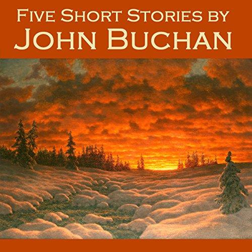 Five Short Stories by John Buchan cover art