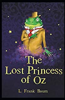 The Lost Princess of Oz Annotated