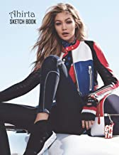 Sketch Book: Gigi Hadid Sketchbook 129 pages, Sketching, Drawing and Creative Doodling Notebook to Draw and Journal 8.5 x 11 in large (21.59 x 27.94 cm)
