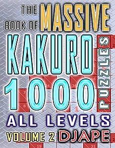 The Massive Book of Kakuro: 1000 Puzzles (Volume 2)