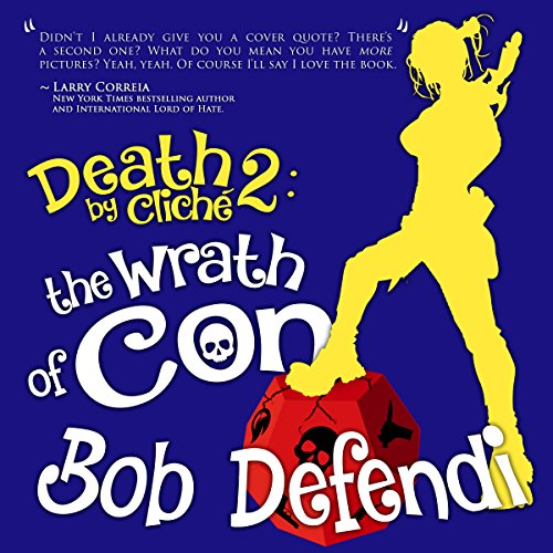Death By Cliché 2: The Wrath of Con audiobook cover art