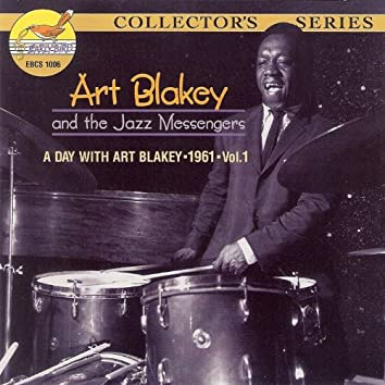 A Day with Art Blakey 1961, Vol.1