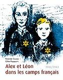 Alex et Léon dans les camps français : 1942/1943