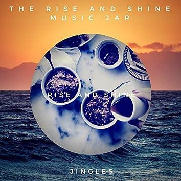 Rise & Shine (Jingles)