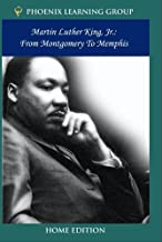 Martin Luther King Jr.: From Montgomery to Memphis