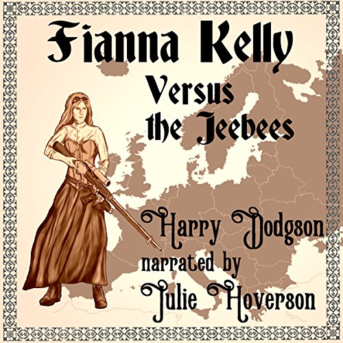 Fianna Kelly Versus the Jeebees audiobook cover art