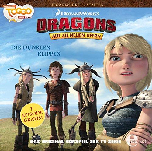 Dragons - Auf zu neuen Ufern - Die dunklen Klippen (25) - Das Original-Hörspiel zur TV-Serie