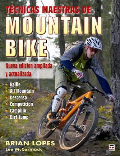Tecnicas maestras de Mountain Bike / Master techniques of Mountain Bike