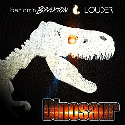 Benjamin Braxton & Louder
