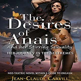 The Desires of Anais and Her Stirring Sexuality: Her Journey in the Sextremes cover art