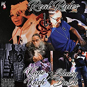 Real Rules (feat. Sleazy Dash)