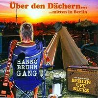 ワber den D臘hern..mitten in Berlin [Single-CD]