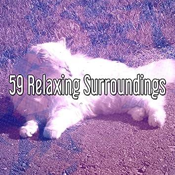 59 Relaxing Surroundings