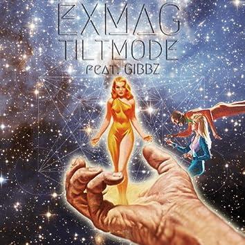 Tilt Mode (feat. Gibbz)