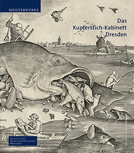 Das Kupferstich-Kabinett Dresden (Meisterwerke /Masterpieces)