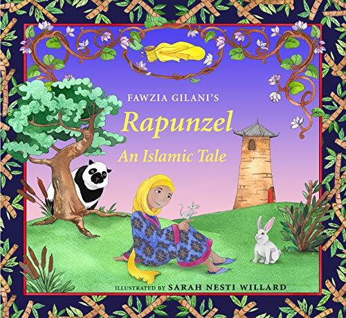 Rapunzel: An Islamic Tale