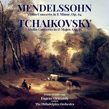 Mendelssohn: Violin Concerto in E Minor, Op. 64 & Tchaikovsky: Violin Concerto in D Major, Op. 35