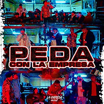 Peda Con La Empresa (Live)
