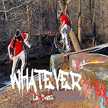 Whatever (feat. 6ix Born)