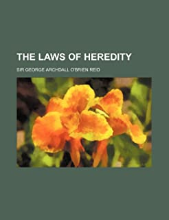 The Laws of Heredity