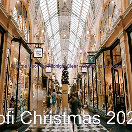 It Came Upon the Midnight Clear - Christmas 2020