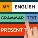 My English Grammar Test: Present Tenses (Free)