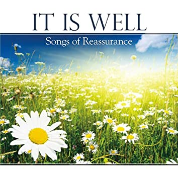It Is Well - Songs of Reassurance