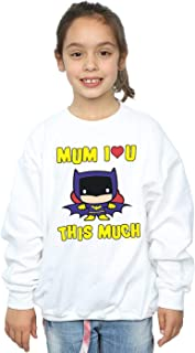 DC Comics Girls Batgirl Mum I Love You This Much Sweatshirt
