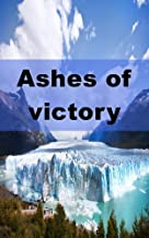 Ashes of victory (Luxembourgish Edition)