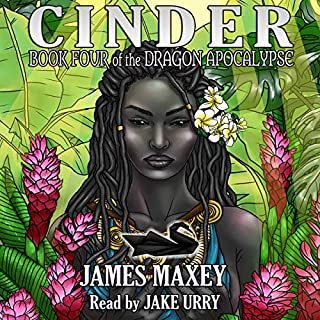 Cinder: Book Four of the Dragon Apocalypse (Volume 4) audiobook cover art