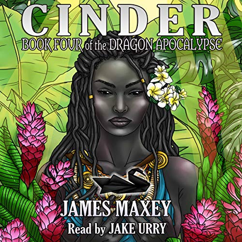 Cinder: Book Four of the Dragon Apocalypse (Volume 4) Titelbild