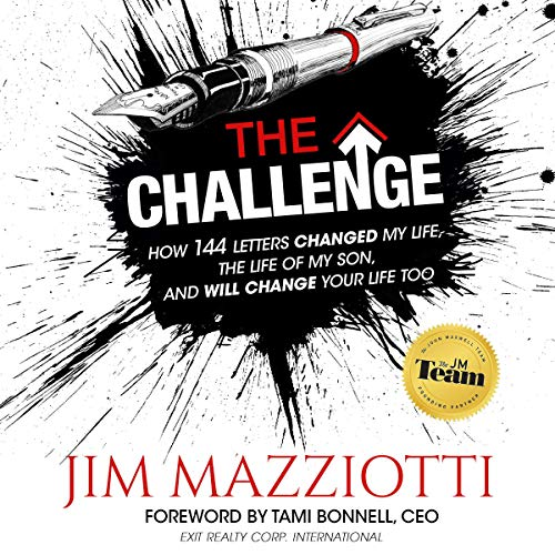 The Challenge: How 144 Letters Changed My Life, the Life of My Son, and Will Change Your Life Too audiobook cover art
