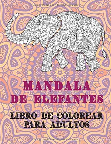 Mandala de elefantes - Libro de colorear para adultos