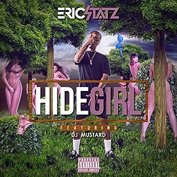 Hide Girl 2 (feat. DJ Mustard) - Single
