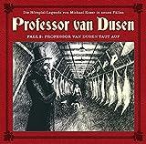 Professor van Dusen: Professor van Dusen taut auf