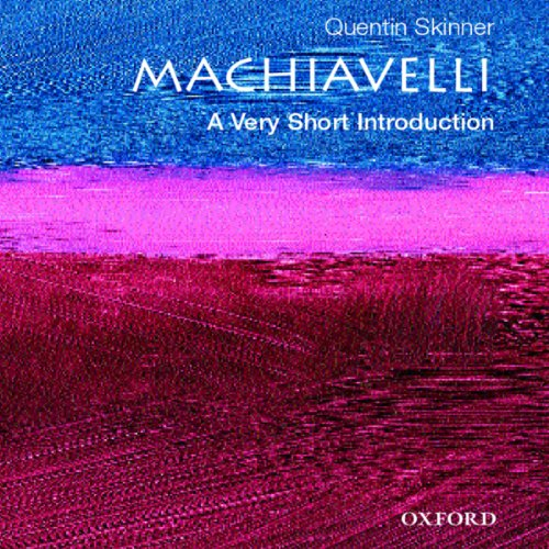 Machiavelli: A Very Short Introduction audiobook cover art