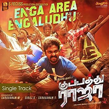 "Enga Area Engaludhu (From ""Kuppathu Raja"") - Single"