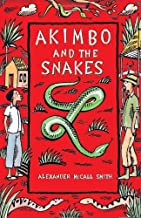 Akimbo and the Snakes by Alexander McCall Smith (1-Oct-2007) Paperback