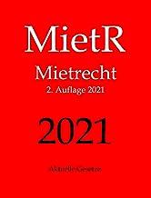 MietR, Mietrecht, Aktuelle Gesetze (German Edition)