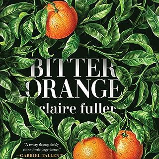 Bitter Orange audiobook cover art