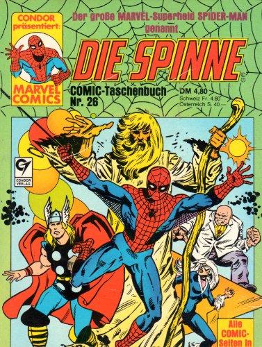Die Spinne ist Spider-Man Comic Taschenbuch # 26 (Condor Verlag) (Spider-Man)