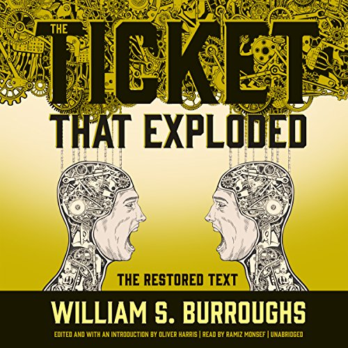 The Ticket That Exploded: The Restored Text audiobook cover art