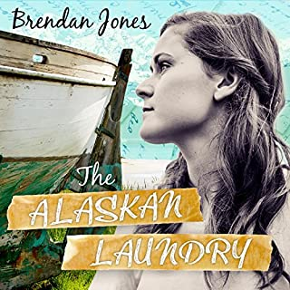 The Alaskan Laundry                   By:                                                                                                                                 Brendan Jones                               Narrated by:                                                                                                                                 Rebecca Gibel                      Length: 11 hrs and 38 mins     55 ratings     Overall 3.8