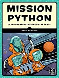 Mission Python: Code a Space Adventure Game! - Sean McManus